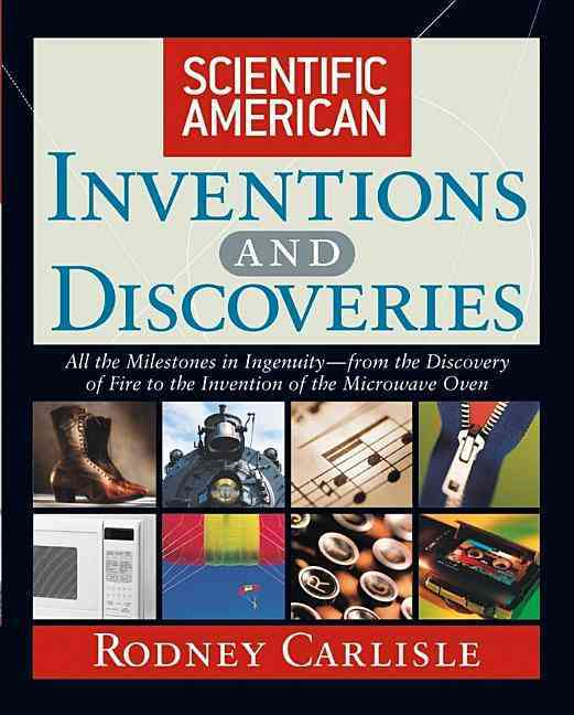 Scientific American Inventions and Discoveries By Carlisle, Rodney, Ph.D.