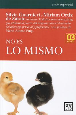 No es lo mismo/ not the same By Guarnieri, Silvia/ Ortiz, Miriam